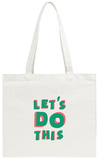Let's Do This Tote Bag Tote Bag