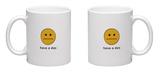 Have A Day Mug Mug