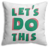 Let's Do This Throw Pillow Throw Pillow