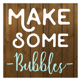Make Some Bubbles Posters by Jelena Matic