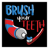Brush Your Teeth Poster by Jace Grey