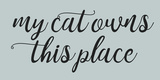 Cat Owns Prints by Jelena Matic