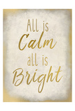 All Is Calm Posters by Kimberly Allen