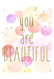 You Are Beautiful Color Art by Kimberly Allen