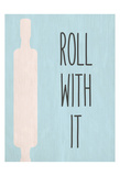 Roll with It Posters by Kimberly Allen