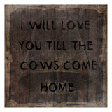 Cows Come Home Posters by Sheldon Lewis