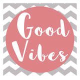 Good Vibes Prints by Jelena Matic