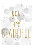 You Are Beautiful BW Prints by Kimberly Allen