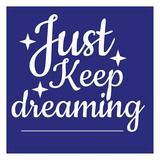 Keep Dreaming Print by Jelena Matic