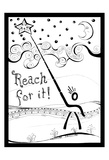 Reach For It Posters by Debbie Pearson