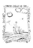 Think Believe Do Prints by Debbie Pearson