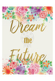 Dream The Future Art by Kimberly Allen