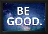 Be Good Prints