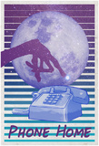 Phone Home Posters