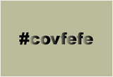 Covfefe Posters