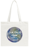 Our Only Home Tote Bag Tote Bag