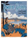 My Hawaiian Sunshine - Lyrics by L.Wolfe Gilbert and Carey Morgan Poster by  Starmer