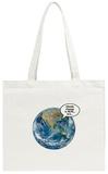 Climate Change Is Real, Bro Tote Bag Tote Bag