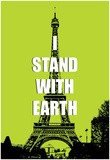 I Stand With Earth Posters