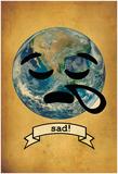 Sad! Print