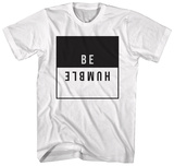Be Humble T-shirts