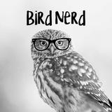 Bird Nerd - Owl Arte por  Color Me Happy