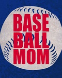 Baseball Mom In Blue Posters by  Sports Mania