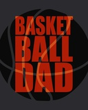 Basketball Dad Posters by  Sports Mania
