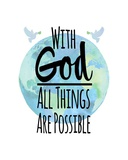 With God All Things Are Possible - Watercolor Earth White Prints by  Inspire Me