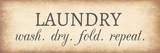 Aged Laundry Sign - Wash Dry Fold Repeat Posters by  Color Me Happy