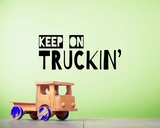 Keep On Truckin' Green Prints by  Color Me Happy
