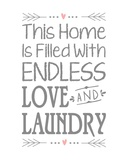 Endless Love and Laundry - White Prints by  Color Me Happy