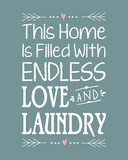 Endless Love and Laundry - Blue Art by  Color Me Happy