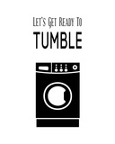 Let's Get Ready To Tumble - White Posters by  Color Me Happy