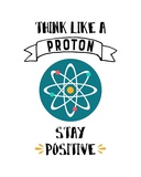 Think Like A Proton White Prints by  Color Me Happy