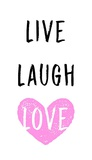 Live Laugh Love - White with Pink Heart Prints by  Color Me Happy