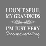 I Don't Spoil My Grandkids Leaf Design Gray Posters by  Color Me Happy