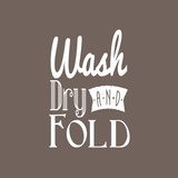 Wash Dry And Fold Brown Background Posters by  Color Me Happy