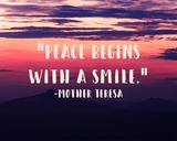 Peace Begins With a Smile - Mother Teresa Quote Art by  Quote Master