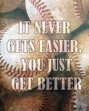 Just Get Better Kunstdrucke von  Sports Mania