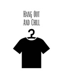 Hang Out And Chill - White Posters by  Color Me Happy