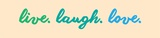 Live Laugh Love - Beige Posters by  Color Me Happy