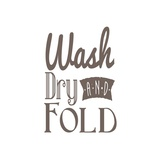 Wash Dry And Fold Brown Text Posters by  Color Me Happy
