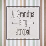 My Grandpa Is My Grandpal Brown and Green Stripes Prints by  Color Me Happy