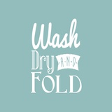 Wash Dry And Fold Blue Background Posters by  Color Me Happy