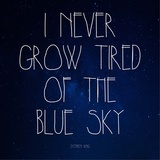 Blue Sky - Stephen King Quote Prints by  Quote Master