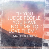 Time to Love Them - Mother Teresa Quote Stampe di  Quote Master