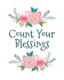 Count Your Blessing-Floral Posters by  Color Me Happy