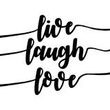 Live Laugh Love-Script Art by  Color Me Happy