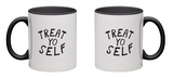 Treat Yo Self Mug Mug